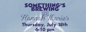 Something's Brewing at Hannah Marie's